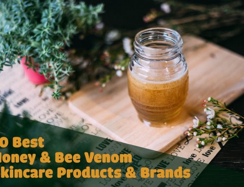 10 Best Honey and Bee Venom Skin Care Products and Brands